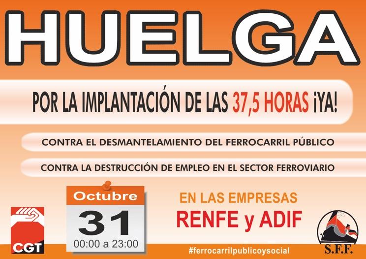 Huelga 31 octubre por las 37 horas y media